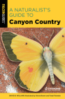 A Naturalist's Guide to Canyon Country Cover Image