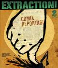 Extraction!: Comix Reportage Cover Image