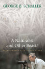 A Naturalist and Other Beasts: Tales from a Life in the Field Cover Image