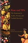 Ruse and Wit: The Humorous in Arabic, Persian, and Turkish Narrative (Ilex) Cover Image