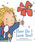 How Do I Love You? (Caroline Jayne Church) Cover Image