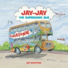 Jay-Jay The Supersonic Bus Cover Image