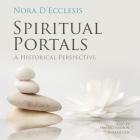 Spiritual Portals Lib/E: A Historical Perspective Cover Image