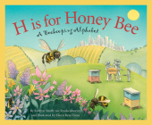 H Is for Honey Bee: A Beekeeping Alphabet Cover Image