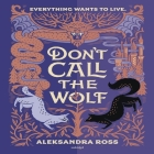 Don't Call the Wolf Lib/E Cover Image