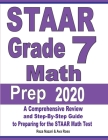 STAAR Grade 7 Math Prep 2020: A Comprehensive Review and Step-By-Step Guide to Preparing for the STAAR Math Test Cover Image