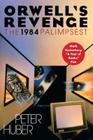 Orwell's Revenge: The 1984 Palimpsest Cover Image