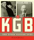 Spies Around the World: The KGB and Other Russian Spies Cover Image