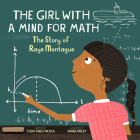 The Girl with a Mind for Math: The Story of Raye Montague (Amazing Scientists #3) Cover Image