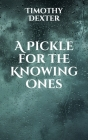 A Pickle for the Knowing Ones Cover Image
