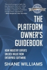 The Platform Owner's Guidebook: How industry experts unlock value from enterprise software Cover Image