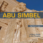 Abu Simbel: A Short Guide to the Temples Cover Image