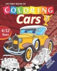 My first book of coloring - cars 2 - Night edition: Coloring Book For Children 4 to 12 Years - 27 Drawings - Volume 1 Cover Image