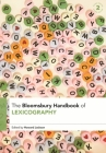 The Bloomsbury Handbook of Lexicography Cover Image