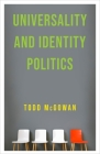 Universality and Identity Politics Cover Image