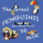 The Great Penguinis (pen-gween-eeze) Do Blue Cover Image