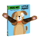Hug Me Little Puppy: Finger Puppet Book Cover Image
