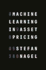 Machine Learning in Asset Pricing (Princeton Lectures in Finance #8) Cover Image