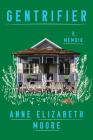 Gentrifier: A Memoir Cover Image