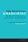 The Practical Anarchist: Writings of Josiah Warren (American Philosophy) Cover Image