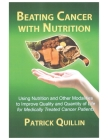 Beating Cancer with Nutrition: Optimal Nutrition Can Improve Outcome in Medically Treated Cancer Patients Cover Image