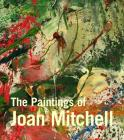 The Paintings of Joan Mitchell Cover Image