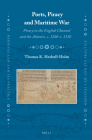 Ports, Piracy and Maritime War: Piracy in the English Channel and the Atlantic, c. 1280-c. 1330 (Medieval Law and Its Practice #15) Cover Image