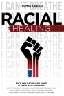 The racial healing Cover Image