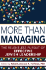 More Than Managing: The Relentless Pursuit of Effective Jewish Leadership Cover Image