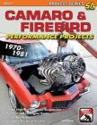 Camaro & Firebird Performance Projects: 1970-1981 Cover Image