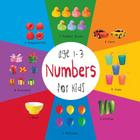 Numbers for Kids age 1-3 (Engage Early Readers): Children's Learning Books) Cover Image