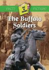 The Buffalo Soldiers (Fact or Fiction?) Cover Image