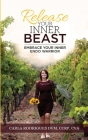 Release Your Inner Beast: Embrace Your Inner Endo Warrior Cover Image