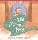 Old Mother Frost: A Children's Yuletide Book Cover Image