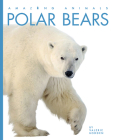 Polar Bears (Amazing Animals) Cover Image