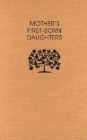 Mothers First-Born Daughters: Early Shaker Writings on Women and Religion Cover Image