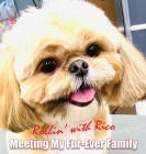 Rollin' with Rico: Meeting My Fur-Ever Family Cover Image