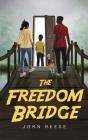The Freedom Bridge Cover Image