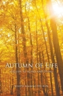 Autumn of Life - A Guide to Aging and Dying Cover Image