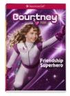 Courtney Friendship Superhero Cover Image