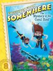 The Mystery at the Coral Reef (Greetings from Somewhere #8) Cover Image