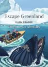 Escape Greenland (Wonderlist Adventures) Cover Image