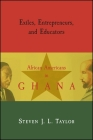 Exiles, Entrepreneurs, and Educators: African Americans in Ghana Cover Image