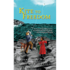Kite to Freedom: The Story of a Kite-Flying Contest, the Niagara Falls Suspension Bridge, and the Underground Railroad Cover Image