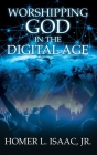 Worshipping God in the Digital Age: (Another View from the Pew) Cover Image