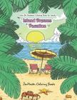 Color by Numbers Coloring Book for Adults: Island Dreams Vacation: Tropical Adult Color by Numbers Book with Relaxing Beach Scenes, Ocean Scenes, Isla Cover Image