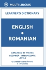 English-Romanian Learner's Dictionary (Arranged by Themes, Beginner - Intermediate Levels) Cover Image