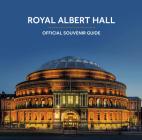 Royal Albert Hall: Official Souvenir Guide Cover Image