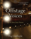 Offstage Voices: Life in Twin Cities Theater Cover Image