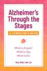Alzheimer's Through the Stages: A Caregiver's Guide Cover Image